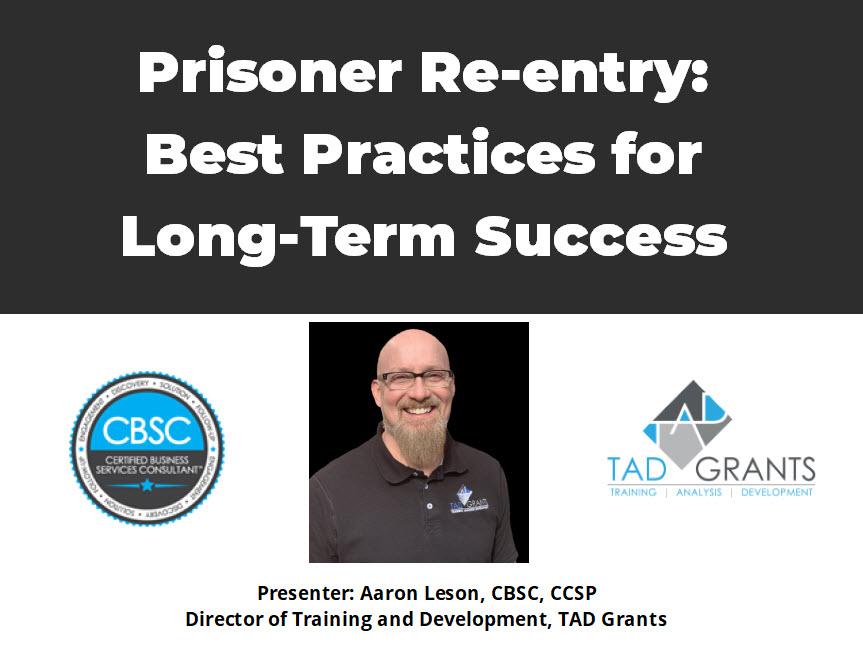Prisoner Re-entry: Best Practices for Long-Term Success