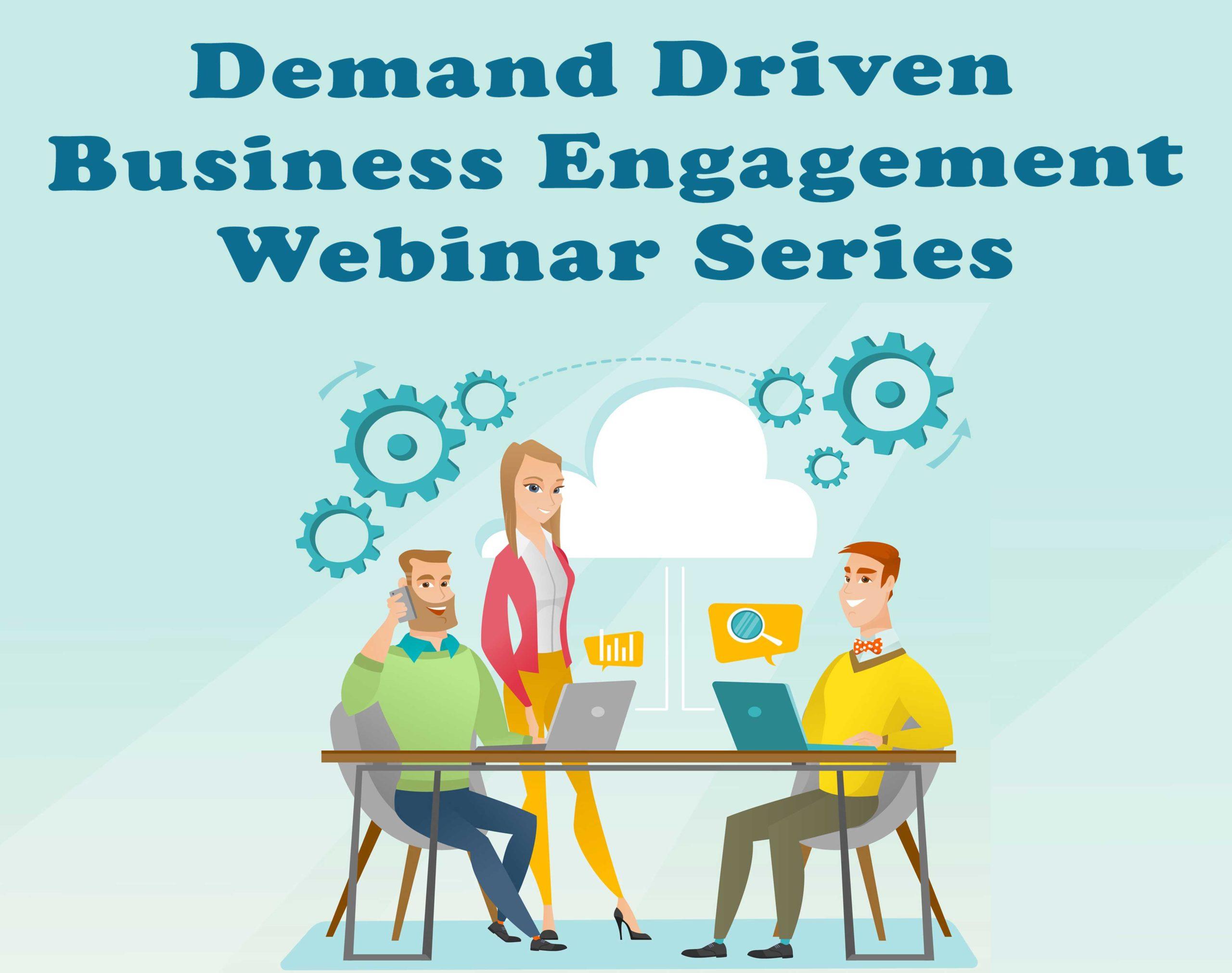 Demand Driven Business Engagement Live Workshops New